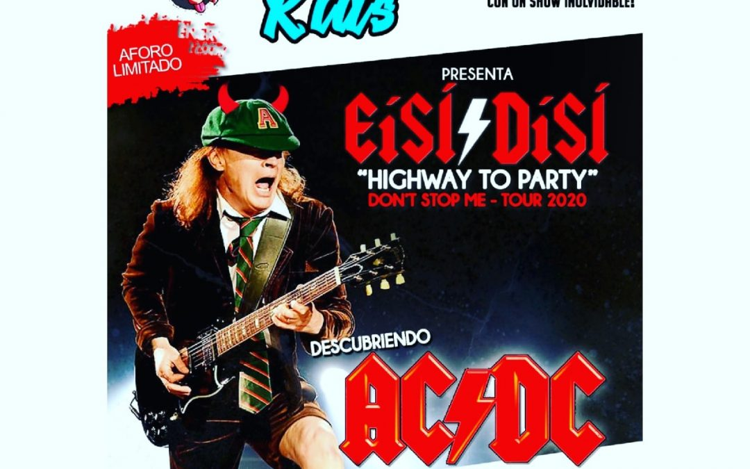 ¡ME INCORPORO A EISI/DISI (ACDC Tribute Band)!
